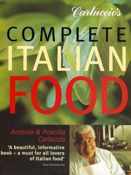 Complete Italian Food, Carluccio's 1844003779 Book Cover
