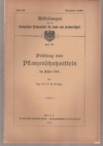 Prüfung von Pflanzenschutzmitteln in den Jahren 19