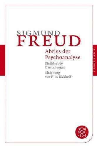 Abriß der Psychoanalyse: Einführende Darstellungen (Fischer Klassik) von Sigmund Freud (6. Februar 2009) Taschenbuch