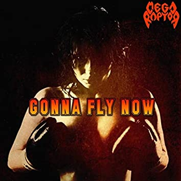 Gonna Fly Now