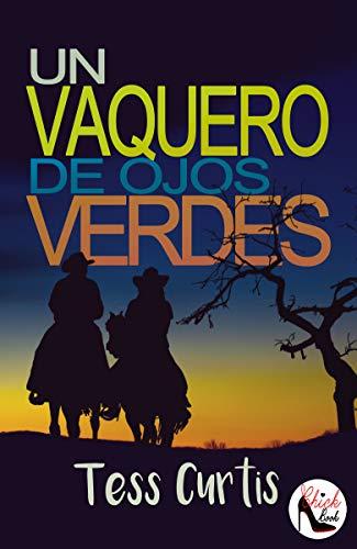 Un Vaquero de Ojos Verdes (Rancho Atkins nº 2)