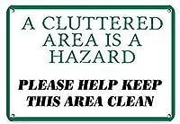 乱雑なエリアは危険ですこのエリアを清潔に保つのに役立ちます