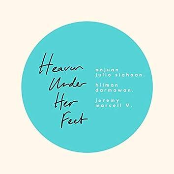 Heaven Under Her Feet