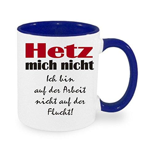 Creativ Deluxe Hetz Mich Nicht Kaffeetasse mit Motiv,Bürotasse, Bedruckte Tasse mit Sprüchen oder Bildern -