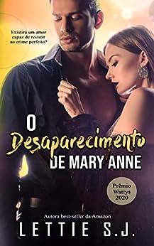 O Desaparecimento de Mary Anne (Livro Único) por [Lettie  S.J.]