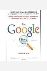 [(The Google Story )] [Author: David A. Vise] [Nov-2008] Paperback