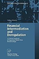 Financial Intermediation and Deregulation (Contributions to Economics)