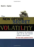 The New Option Secret: Volatility