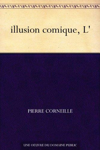 illusion comique, L'