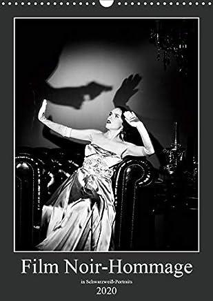 Film Noir-Hommage in schwarzweiß Portraits (Wandkalender 2020 DIN A3 hoch): Monatskalender mit Portraits zu Film Noir in sw (Monatskalender, 14 Seiten )