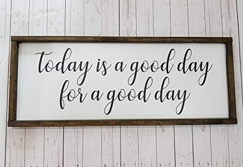 St234tyet Today is a good day for a good day, Bauernhaus-Stil, gerahmtes Schild, Fixer Oberstil, Home Aufkleber, gedrucktes Schild, Heimdekoration, Holzschild, Küche, zweizeilig