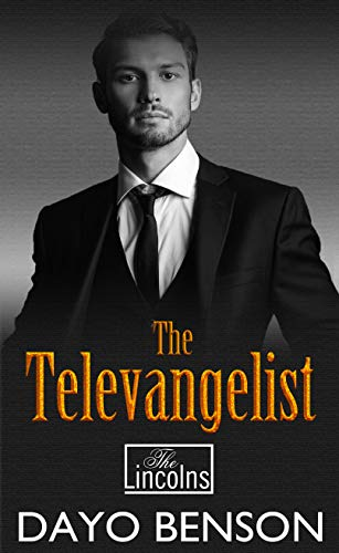 The Televangelist: A Christian Romantic Thriller (The Lincoln Billionaire Brothers Book 12) (English Edition)