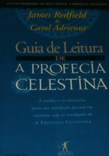 Guia De Leitura A Profecia Celestina