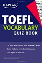 Kaplan TOEFL Vocabulary Quiz Book (Kaplan 5 Steps to Success: TOEFL Vocabulary)