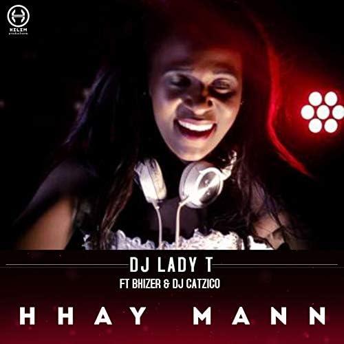 DJ Lady T feat. Bhizer & DJ Catzico
