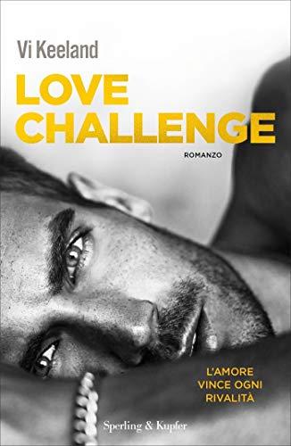 Love challenge: Versione italiana di [Vi Keeland]