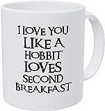 Tazza da caffè divertente con scritta in inglese 'A Mug to Keep I Love You Like A Hobbit Loves Seond Breakfast, 325 ml
