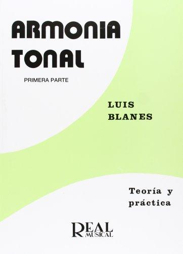 Armonía Tonal, 1 - Teoría y Práctica (RM Pedag.Libros Tè