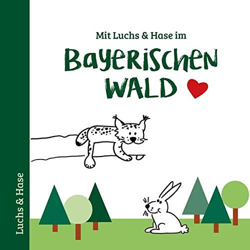 Mit Luchs & Hase im Bayerischen Wald