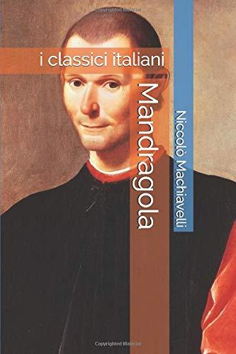 Mandragola: i classici italiani
