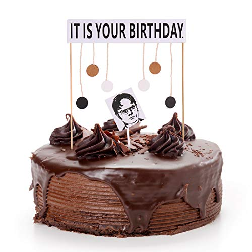 It Is Your Birthday Cake Topper