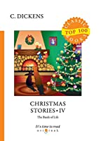Christmas Stories IV (Top 100 Classic Books)