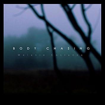 Body Chasing