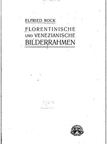 Florentinische und venezianische Bilderrahmen
