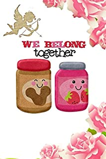 """We Belong Together: Stylebook, Artist Notebook, Passion Planner, Love Journal for Couples, 6"""" x 9"""", 120 pages (From Heart ..."""