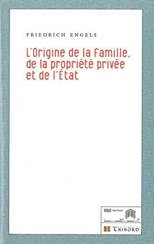 L' Origine de la famille, de la propriété privée et de l'État