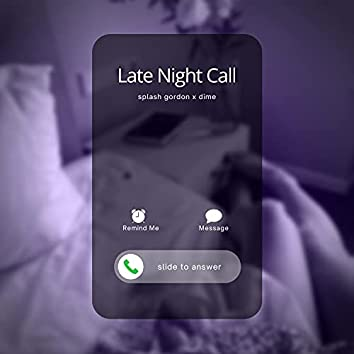 Late Night Call (feat. Dime)
