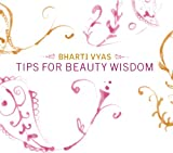 Tips For Beauty Wisdom (English Edition)