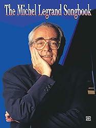 Michel Legrand Songbook (piano/vocal) --- PVG - Legrand, Michel --- Alfred Publishing