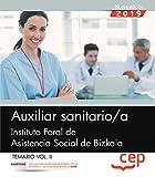 Auxiliar sanitario/a. Instituto Foral de Asistencia Social de Bizkaia. Temario Vol.II: 2