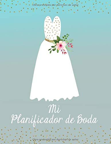 Mi Planificador De Boda: Un Organizador de Bodas, Vestido de Novia Azul...