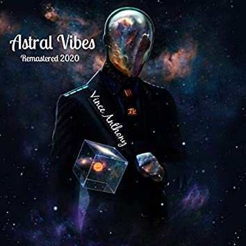 Astral Vibes (Remastered)
