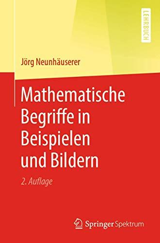 Mathematische Begriffe in Beispielen und Bildern
