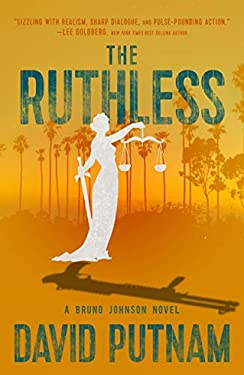 The Ruthless (A Bruno Johnson Thriller Book 8)