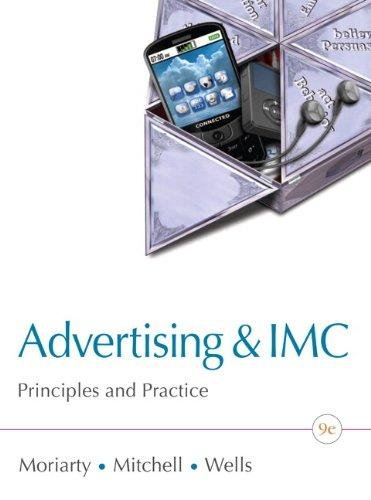 Advertising and IMC Principles and Practice