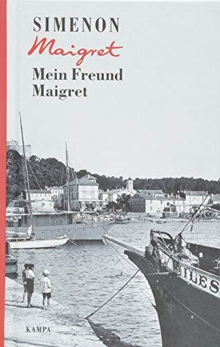 Mein Freund Maigret (Georges Simenon / Maigret)