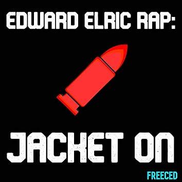 Edward Elric Rap: Jacket On