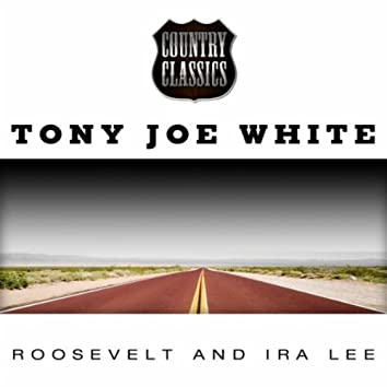 Roosevelt and Ira Lee