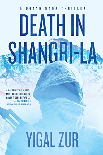 Death in Shangri-La (A Dotan Naor Thriller Book 1)