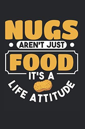 Nugs Arent Just Food Its A Life Attitude: Chicken Nugget & Hähnchen Notizbuch 6x9 Hühnchen Geschenk Für Nug Lover