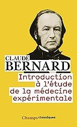 Introduction à l'étude de la médecine expérimentale de Claude Bernard