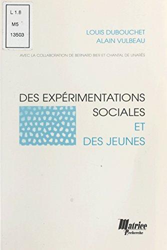 Des expérimentations sociales et des jeunes (Champ Social Hors Collection) (French Edition)