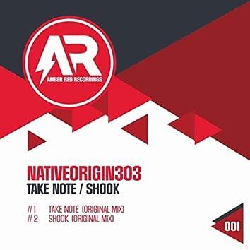 Take Note / Shook