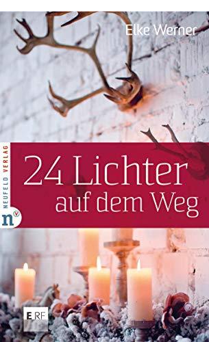 24 Lichter auf dem Weg (Adventskalenderbuch 4) (German Edition)