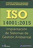 ISO 14001: 2015 Implantación de Sistemas de Gestión Ambiental