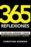365 REFLEXIONES: Un año para aprender y crecer, con la colaboración de 17 valientes